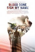 Blood Done Sign My Name is the best movie in Omar Benson Miller filmography.