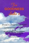 For Goodness Sake II movie in Laraine Newman filmography.