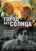 Gorod bez solntsa movie in Sergei Bezrukov filmography.
