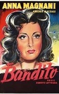Il bandito is the best movie in Carlo Campanini filmography.