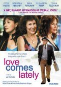 Love Comes Lately movie in Barbara Hershey filmography.