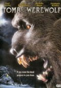 Tomb of the Werewolf movie in Fred Olen Ray filmography.