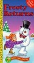 Frosty Returns is the best movie in Michael Patrick Carter filmography.