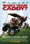 Who's Your Caddy? movie in Sherri Shepherd filmography.