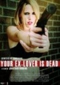 Your Ex-Lover Is Dead movie in Peter Nelson filmography.
