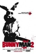 Bunnyman 2 movie in Maria Olsen filmography.