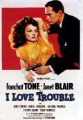 I Love Trouble movie in Steven Geray filmography.