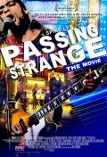Passing Strange is the best movie in Colman Domingo filmography.