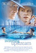 Swimming Upstream movie in Russell Mulcahy filmography.