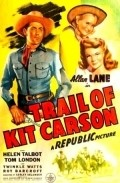 Trail of Kit Carson movie in Kenne Duncan filmography.