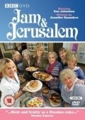 Jam & Jerusalem  (serial 2006 - ...) is the best movie in Rosie Cavaliero filmography.