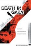 Death in Gaza is the best movie in James Miller filmography.