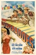 The Desperadoes movie in Edgar Buchanan filmography.