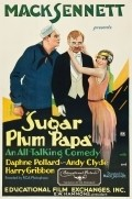Sugar Plum Papa movie in Andy Clyde filmography.