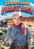 Dynamite Ranch movie in Ken Maynard filmography.