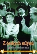 Z ceskych mlynu movie in Svatopluk Benes filmography.