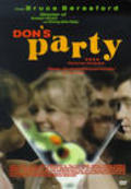 Don's Party movie in Bruce Beresford filmography.