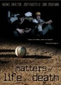 Matters of Life and Death movie in David Strathairn filmography.