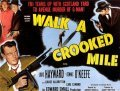 Walk a Crooked Mile movie in Carl Esmond filmography.