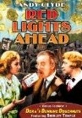 Red Lights Ahead movie in Andy Clyde filmography.