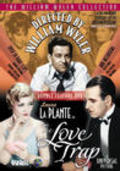 The Love Trap movie in William Wyler filmography.