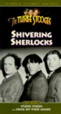Shivering Sherlocks is the best movie in Kenneth MacDonald filmography.