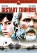 Distant Thunder movie in John Lithgow filmography.