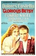 Glorious Betsy movie in Paul Panzer filmography.
