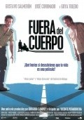 Fuera del cuerpo is the best movie in Goya Toledo filmography.