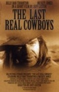 The Last Real Cowboys movie in Billy Bob Thornton filmography.
