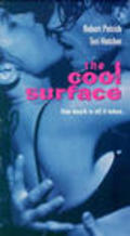 The Cool Surface movie in Robert Patrick filmography.