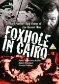 Foxhole in Cairo movie in Niall MacGinnis filmography.