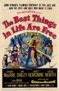 The Best Things in Life Are Free movie in Murvyn Vye filmography.