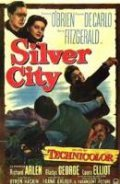 Silver City movie in Edgar Buchanan filmography.
