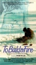 To Build a Fire is the best movie in Olivier Pages filmography.